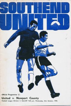 Southend 3 Newport Co 0 in Oct 1970 at Roots Hall. The programme cover Sheffield United Football, Northampton Town, Newport County, Ipswich Town, Sheffield Wednesday, Football Memorabilia, Halcyon Days, Football Program, Wolverhampton
