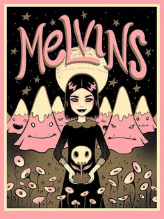 Melvins by Tara McPherson 3 Color Screenprint with Gold Flake Printed on Cotton Candy Pink French Pop Tone Paper Edition of 100 2018 Rock Posters, Band Posters, Music Posters, Festival Posters, Concert Posters, Stoner Rock, Rock Festivals, Pop Culture Art, Goth Art