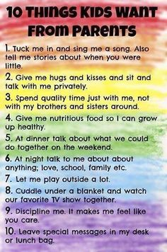 10 Things Kids Want From Parents #parentingadvicequotes