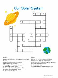 Our Solar System Our Solar System Crossword - Has the names of all the planets in our solar system. - This crossword is a great classroom tool for introducing the solar system to grade school students. Find lots of other free printable puzzles for kids. Solar System Worksheets, Solar System Activities, Solar System For Kids, Solar System Projects, Science Worksheets, Printable Crossword Puzzles, Printable Puzzles For Kids, Middle School Science, Science For Kids