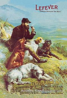 Lefever - 'Famous Because It's the Best' - Art Print A hunter relaxes with his hunting dogs and smokes a pipe. The poster is an ad for the Lefever Arms comp Hunting Rifles, Hunting Dogs, Hunting Art, Hunting Stuff, Canvas Art, Canvas Prints, Indian Tribes, Le Far West, Wildlife Art