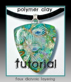 polymer clay Tutorial Faux Dichroic Peacock Pendant