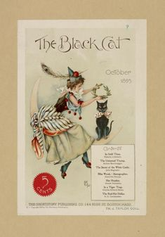 "October 1895 ~ ""The Black Cat"" Magazine Front Cover Illustration . Retro Halloween, Vintage Halloween Cards, Halloween Cat, Vintage Holiday, Holidays Halloween, Halloween Quotes, Happy Halloween, Victorian Halloween, Vintage Thanksgiving"
