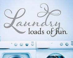 Laundry: Loads of fun Wall Decal by KeyReflectionStudios on Etsy