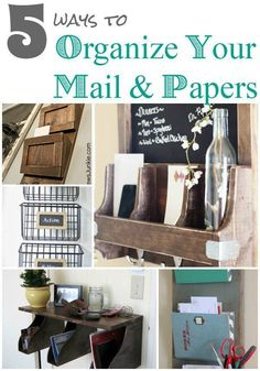 DIY Home Ideas | Check out these five ways to organize your mail and papers efficiently and stylishly!