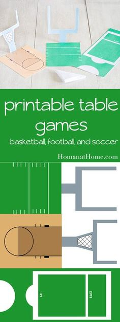 Use these printables to play three table games: football, basketball, and soccer. Just fold an easy paper ball, set up your goal posts, and play!