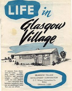 Early 1950s sales brochure for Glasgow Village in North St. Louis County, MO.