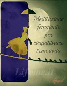 lifeme: MEDITAZIONE FEMMINILE PER RIEQUILIBRARE L'EMOTIVIT...