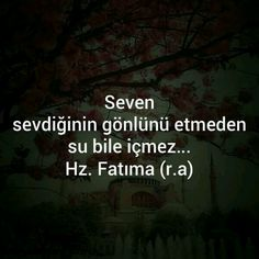 Seven sevdiğinin gönlünü etmeden su bile içmez… -. - I wonder. Cool Words, Wise Words, Wisdom Quotes, Life Quotes, Strong Love Quotes, Caption For Yourself, Allah Islam, Magic Words, Islamic Love Quotes
