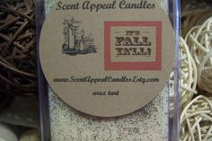 It's Fall Ya'll by ScentAppealCandles on Etsy, $3.00