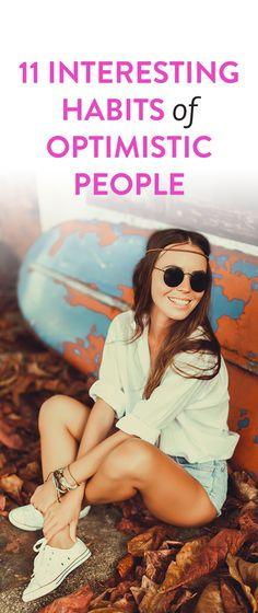 11 Interesting Habits Of Optimistic People