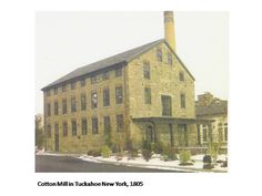 Slavery is part of the Bronx River story including in indirect ways.  This cotton mill stands along the river in the village of Tuckahoe in Westchester County and was built in 1805.