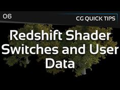 Redshift Shader Switches and User Data - CG Quick Tips #6 - YouTube