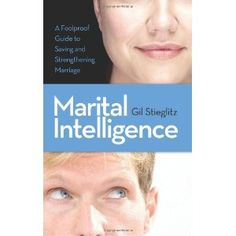 Marital Intelligence, Dr Gil's book shows remarkable creativity in relationship to practical marital breakthroughs. His insights about the 'five problems of marriage' really make a difference.  The book goes with the accompanying video 'Five Problems of Marriage'.  His basic insight that 'love is meeting needs' is a helpful tool in strengthening both your and other people's marriages.