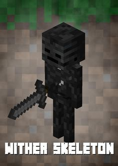 Minecraft Wither Skeleton detailed, premium quality, magnet mounted prints on metal designed by talented artists. Our posters will make your wall come to life. Minecraft Wither, Mine Minecraft, Minecraft Mobs, Minecraft Stuff, Iron Golem, Gaming Posters, Creepers, Fnaf, Skeleton