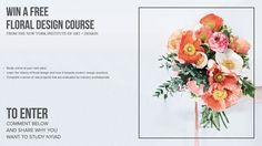 Enter to win a Floral Design Course from The New York Institute of Art and Design! I would love to win this contest it will enhance my background and my Client will be extra happy to see that I have knowledge in bringing flowers to light in their home Digital Marketing, Modern Design, Floral Design, Knowledge, College, York, Happy, Flowers, University