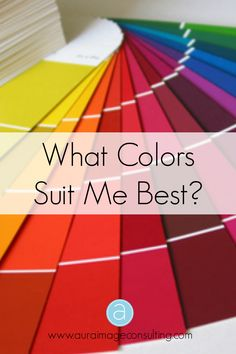 Your best colors will bring out your natural characteristics, minimize blemishes and create an overall balance.  Go to  http://auraimageconsulting.com/2014/03/what-colors-suit-me/ to find out your best colors. #ImageConsultant