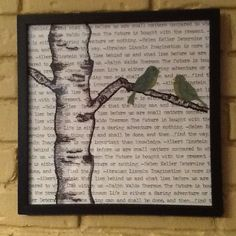 3 of my favorite things. Words, birch trees and birds.