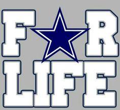 Dallas Cowboys for Life!!!