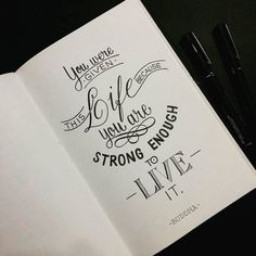 """Du hast dieses Leben bekommen, weil du stark genug bist, um es zu leben"" ""You got this life because you are strong enough to live it"" get Calligraphy Quotes Doodles, Doodle Quotes, Calligraphy Handwriting, Hand Lettering Quotes, Creative Lettering, Typography Letters, Lettering Art, Bullet Journal Quotes, Bullet Journal Inspiration"