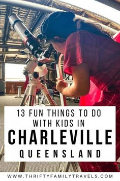 Best Things to do in Charleville, Queensland - Thrifty Family Travels