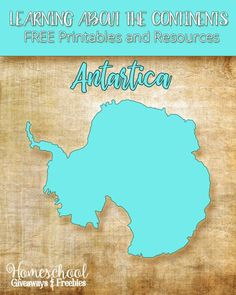Learning About the Continents FREE Printables and Resources on Antarctica | Homeschool Giveaways
