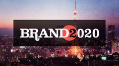 Brand 2020: Episode 03 - Understanding Japan