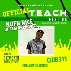 #ATX STAND UP THIS YEAR IS THE YEAR FOR #TEACHFEST5 TO TAKE IT TO THE NXT LEVEL. WE ARE PROUD TO PRESENT @nufnnice __TO #2016 #TEACHFEST CREATED BY @faacapo n #LILSICC This Year We Are Powered By #HYPEMAGAZINE #1 DOWNLOADED MAGAZINE. @suckymedia / #LeanSquad an of course My Boyz @dkaneofficial an the 1 an Only @bitchitslilchris .We have over 50Companies involved an All n attendance Mar 18th n 19th Club 311 e 6th st #Austin #Tx During #SOUTHBYSOUTHWEST FROM 2pm - 2am <<AFTERPARTY…