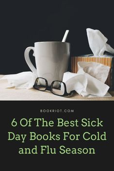 Whatever the affliction, these sick day books can help bring some comfort.   book lists | sick day books | comfort reads