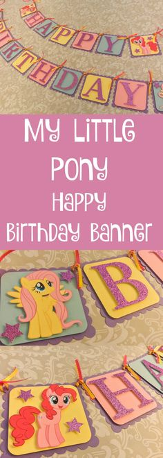 This banner is so cute. It's pretty and sparkly. Perfect for a My Little Pony birthday party. #ad #mylittlepony #happybirthday
