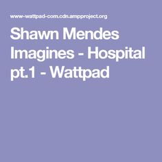 Shawn Mendes Imagines - Your Turn - Wattpad Shawn Mendes Imagines, Happy Tears, Puffy Eyes, Book Making, Beach Day, Old Friends, Texts, Sick, Fangirl