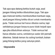 Quotes Sahabat, View Quotes, Text Quotes, Sarcastic Quotes, Mood Quotes, Daily Quotes, Poetry Quotes, Insecure People Quotes, Quotes Galau