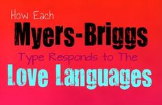 Myers-Briggs and Love Languages