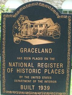 *GRACELAND ~ Has been ;placed on the National Register of Historic Places, by the United States Department of the Interior.