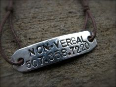 """Non-Verbal"" bracelet. This would be good for the fall when he starts his preschool."