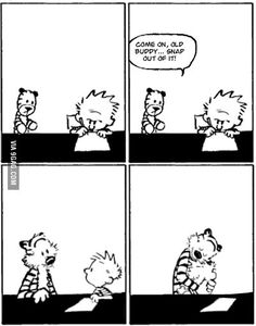 Second to last Calvin and Hobbes comic strip. # miss Calvin and Hobbes :,( Calvin And Hobbes Comics, Calvin And Hobbes Quotes, Bd Comics, Funny Comics, The Awkward Yeti, 4 Panel Life, Snap Out Of It, Humor Grafico, Hobbs