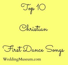 Christian Songs Can Also Be Great Love For The First Dance At Weddings See