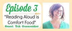 Read-Aloud Revival Episode #3 with Tsh Oxenreider