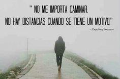 No me importa #caminar...  #quotes