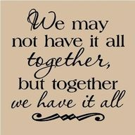 As long as we stick together in Unity it doesn't matter how chaotic our life may seem at times...