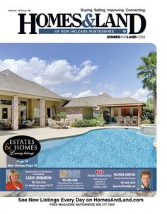 View the latest issue online of Homes & Land of New Orleans' Northshore #homesandlandmagazine #realestate #homesforsale