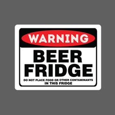 Beer Fridge Sticker vinyl decal car funny no food drink spirit warning sign joke