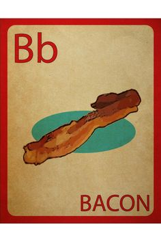 Bb is for Bacon - Flashcard Poster.