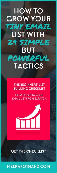 How to grow your tiny email list with 29 simple but powerful tactics