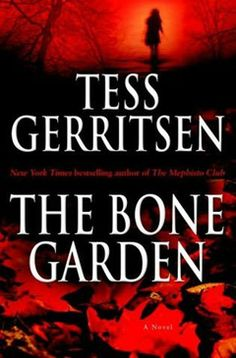 Book Club - This one had some great twists. Tess Gerritsen ~ the_bone_garden