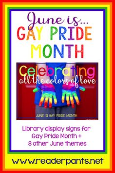 Click any image above to view the June posters set in my TPT store. Library Signs, Library Posters, Book Posters, Library Books, Library Ideas, School Library Displays, Middle School Libraries, Pride Day, Gay Pride