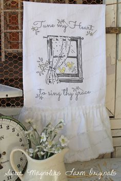 "Flour Sack Kitchen Towel...  Farmhouse  ""Tune My Heart to sing they Grace""   $18.50"