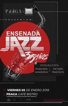 Este viernes 26 de enero todos a celebrar los 35 años de Ensenada Jazz  Entrada libre!  Praga Café y Promotora de Cultura de Baja California invitan. #TIJUANA #JAZZ