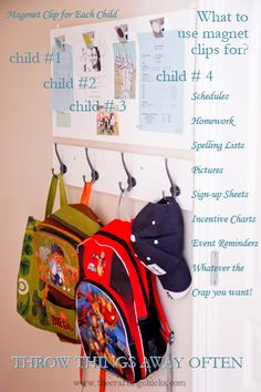 Great idea for when the kids are both in school! Backpacks and papers have a home and (should) stay organized!!!