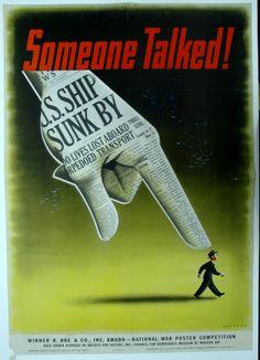 Snitches get stitches. WW2 propaganda.